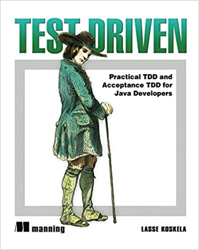 Test Driven: TDD for Java Developers