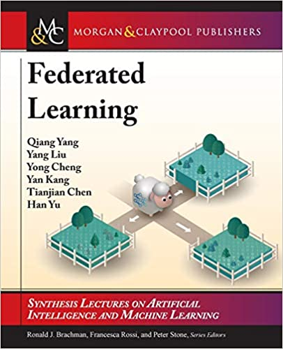 Federated Learning (Synthesis Lectures)